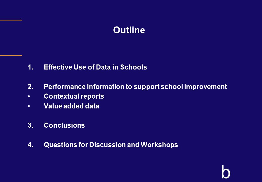 Outline Effective Use of Data in Schools