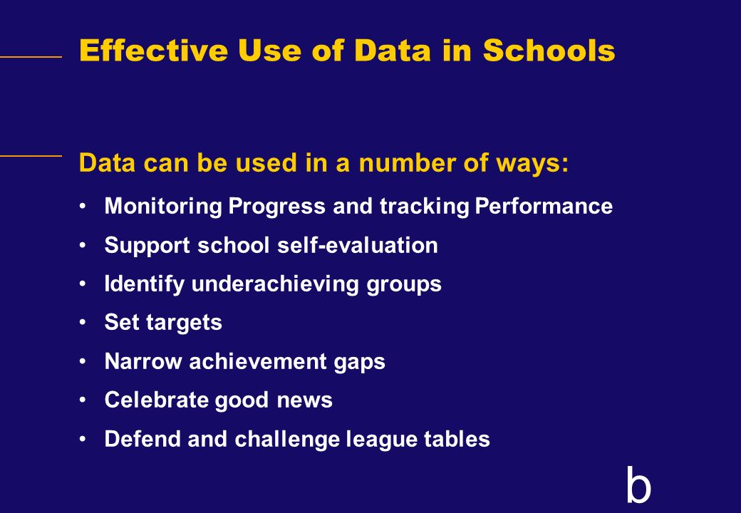 Effective Use of Data in Schools