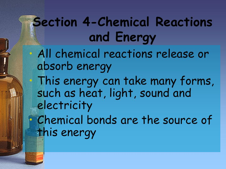 Section 4-Chemical Reactions and Energy