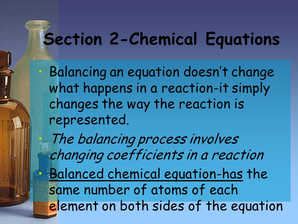 Section 2-Chemical Equations