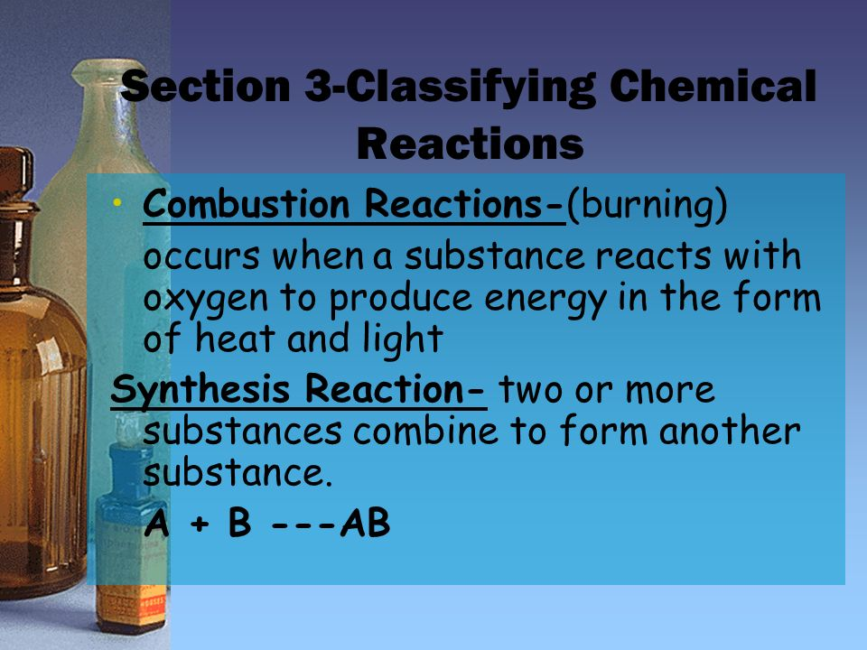 Section 3-Classifying Chemical Reactions