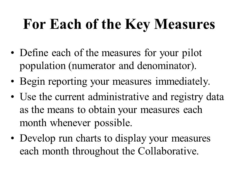 For Each of the Key Measures