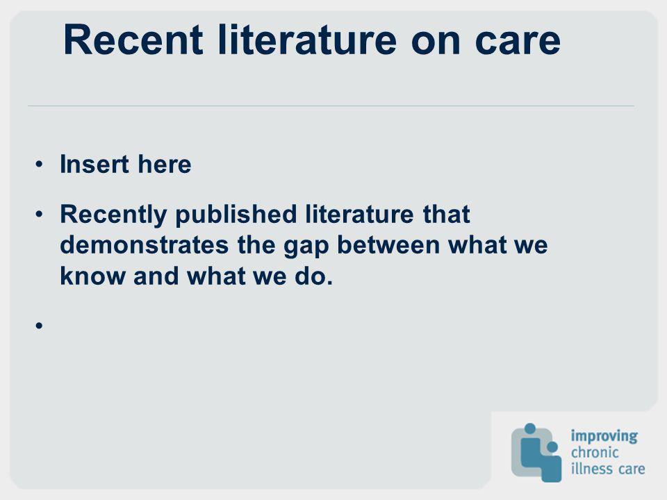 Recent literature on care