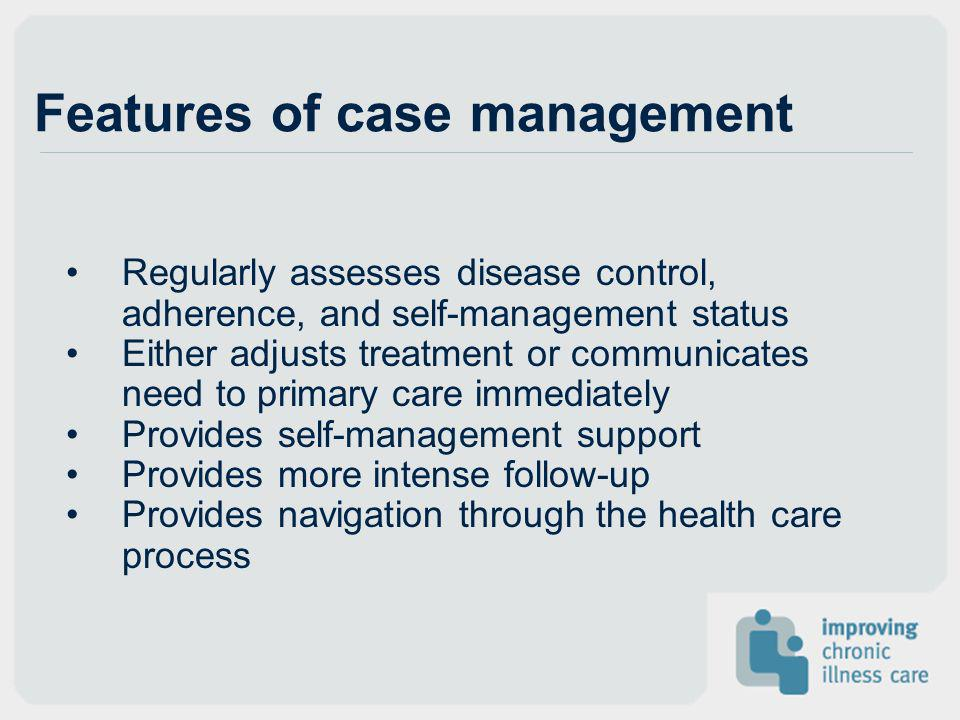 Features of case management