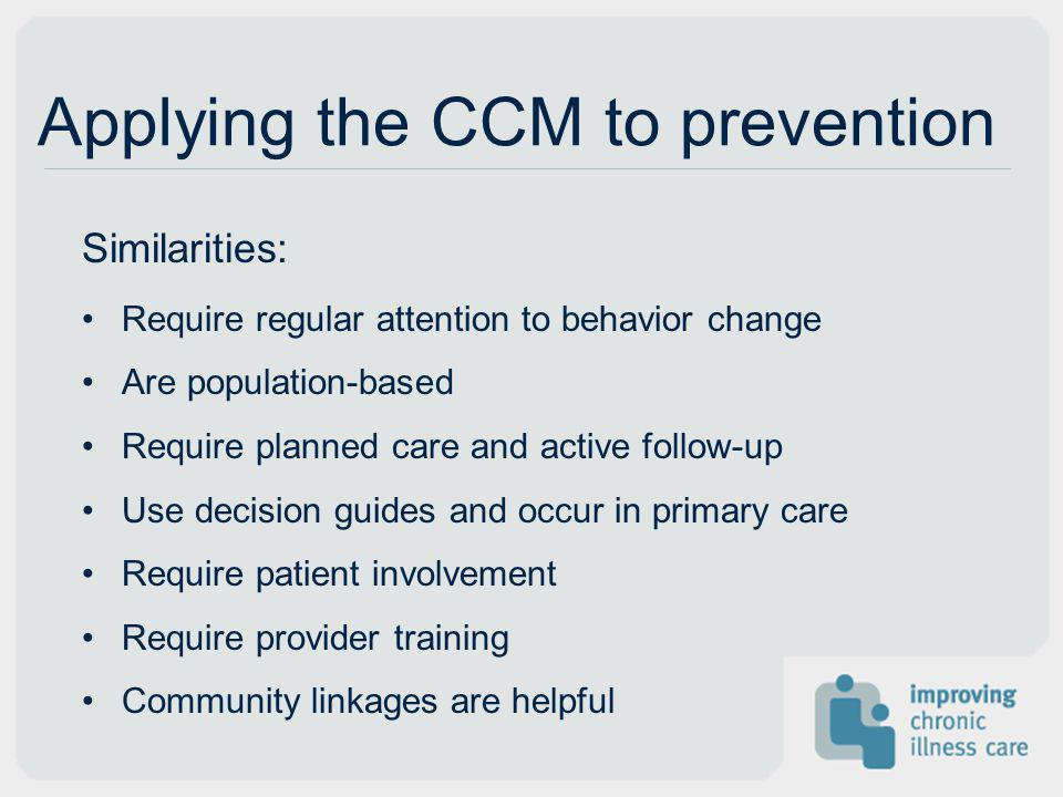 Applying the CCM to prevention
