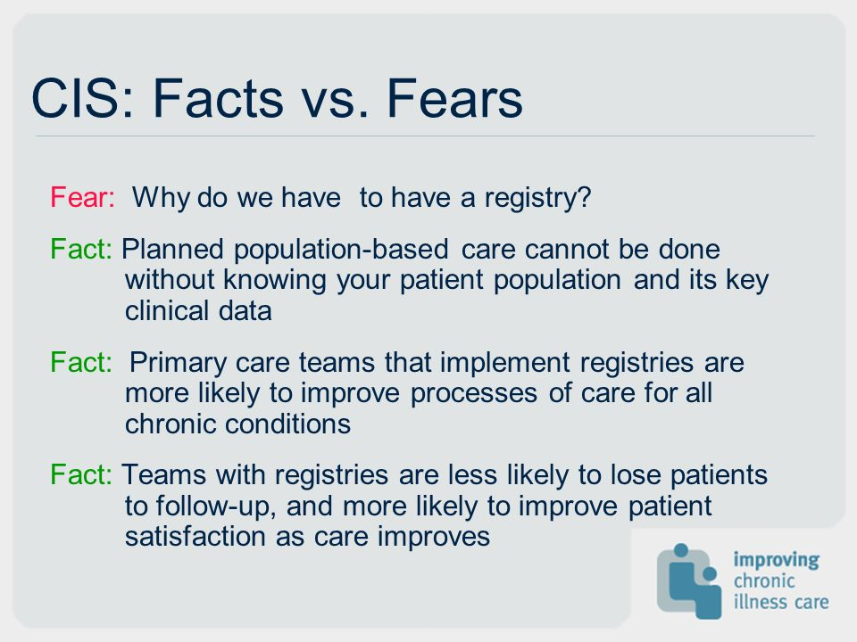 CIS: Facts vs. Fears Fear: Why do we have to have a registry