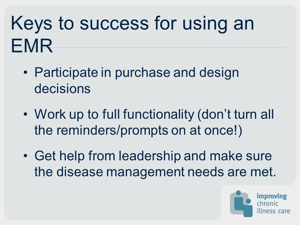 Keys to success for using an EMR