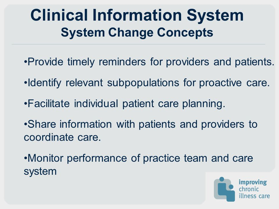 Clinical Information System System Change Concepts