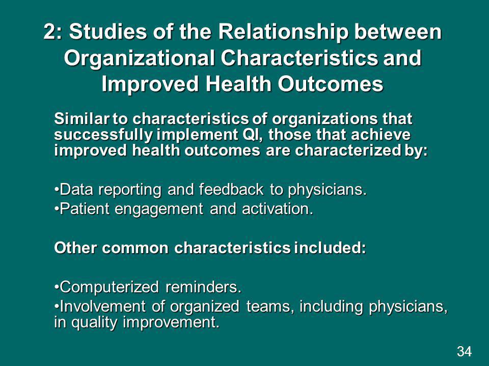 2: Studies of the Relationship between Organizational Characteristics and Improved Health Outcomes
