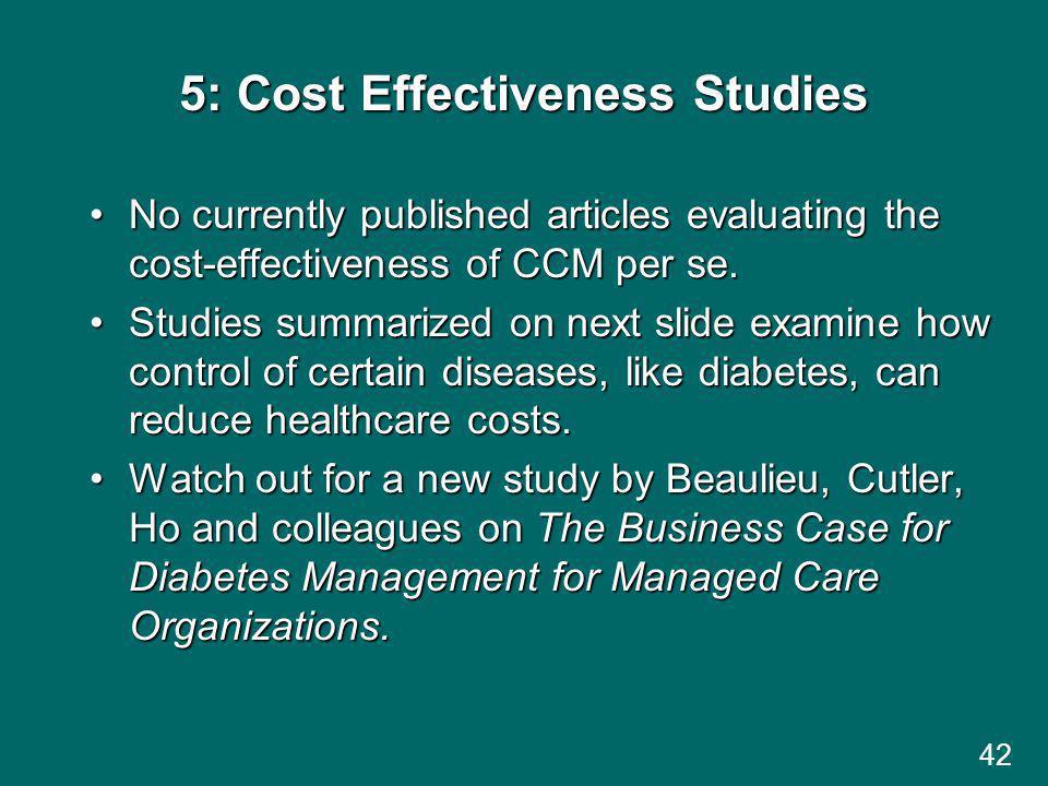 5: Cost Effectiveness Studies