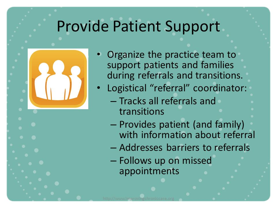 Provide Patient Support
