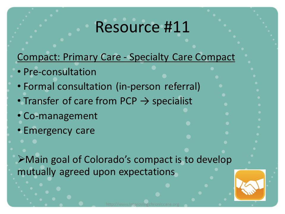 Resource #11 Compact: Primary Care - Specialty Care Compact