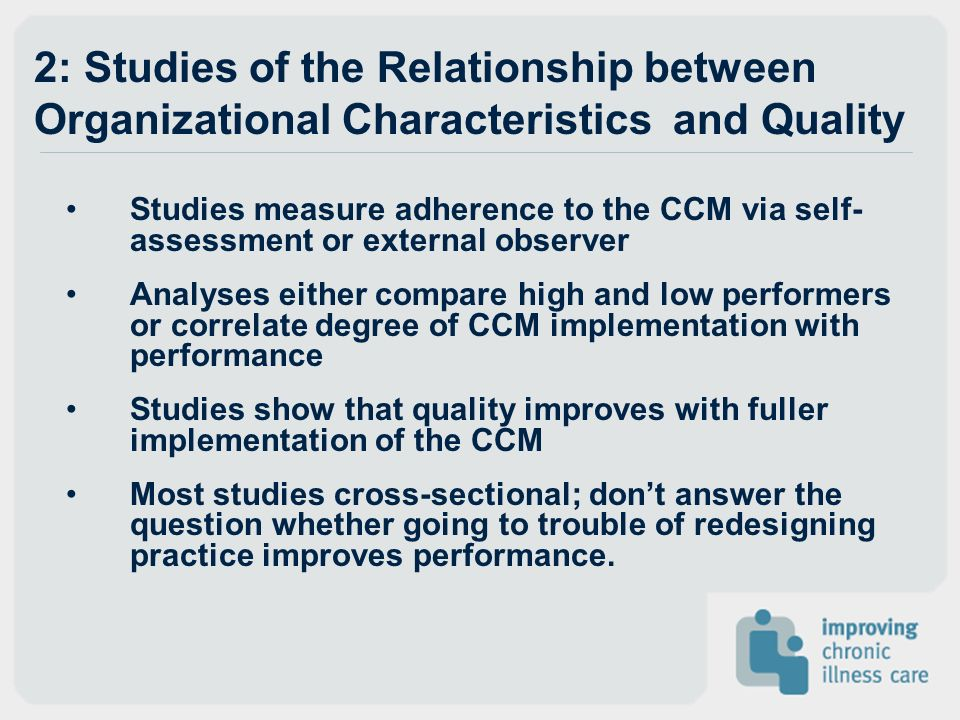 2: Studies of the Relationship between Organizational Characteristics and Quality