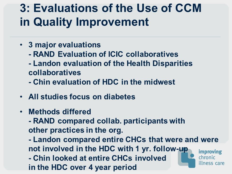 3: Evaluations of the Use of CCM in Quality Improvement