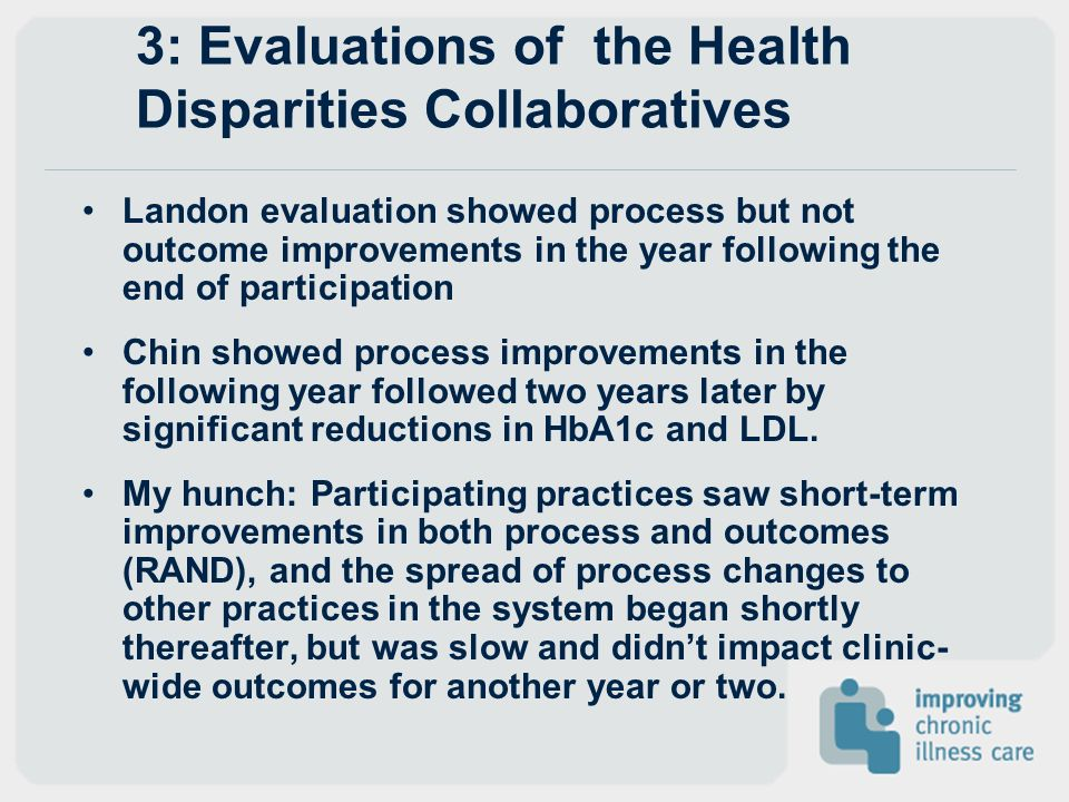 3: Evaluations of the Health Disparities Collaboratives