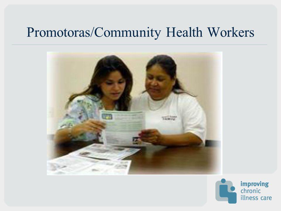 Promotoras/Community Health Workers