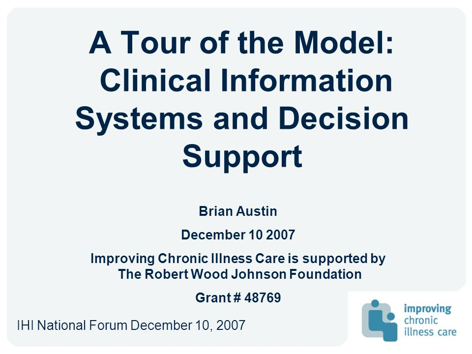 A Tour of the Model: Clinical Information Systems and Decision Support