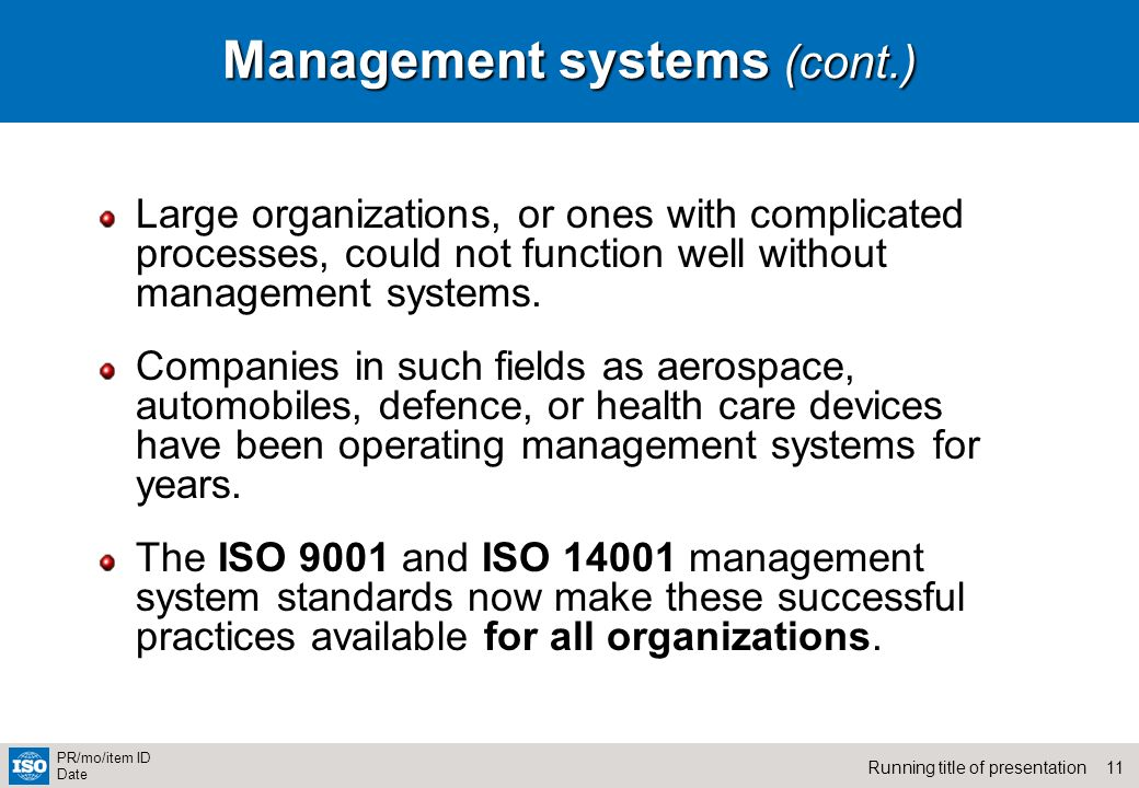 Management systems (cont.)
