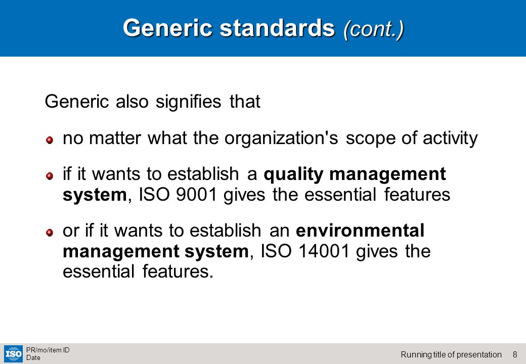 Generic standards (cont.)