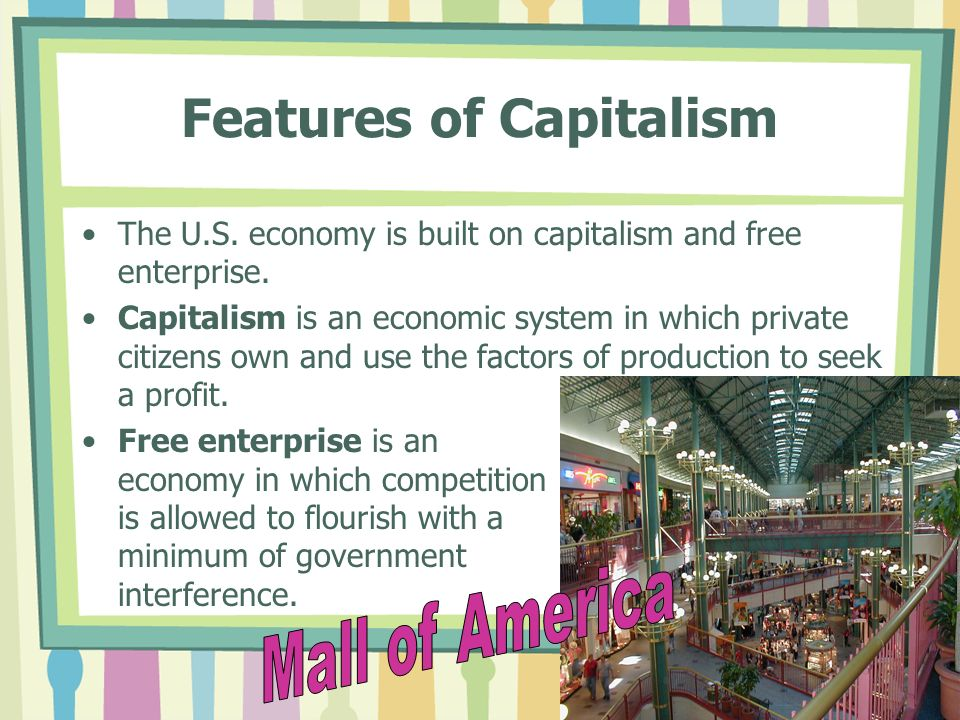 private enterprise and capitalism Definition of capitalism in us english - an economic and political system in which a country's trade and industry are controlled by private owners for profit, ra.