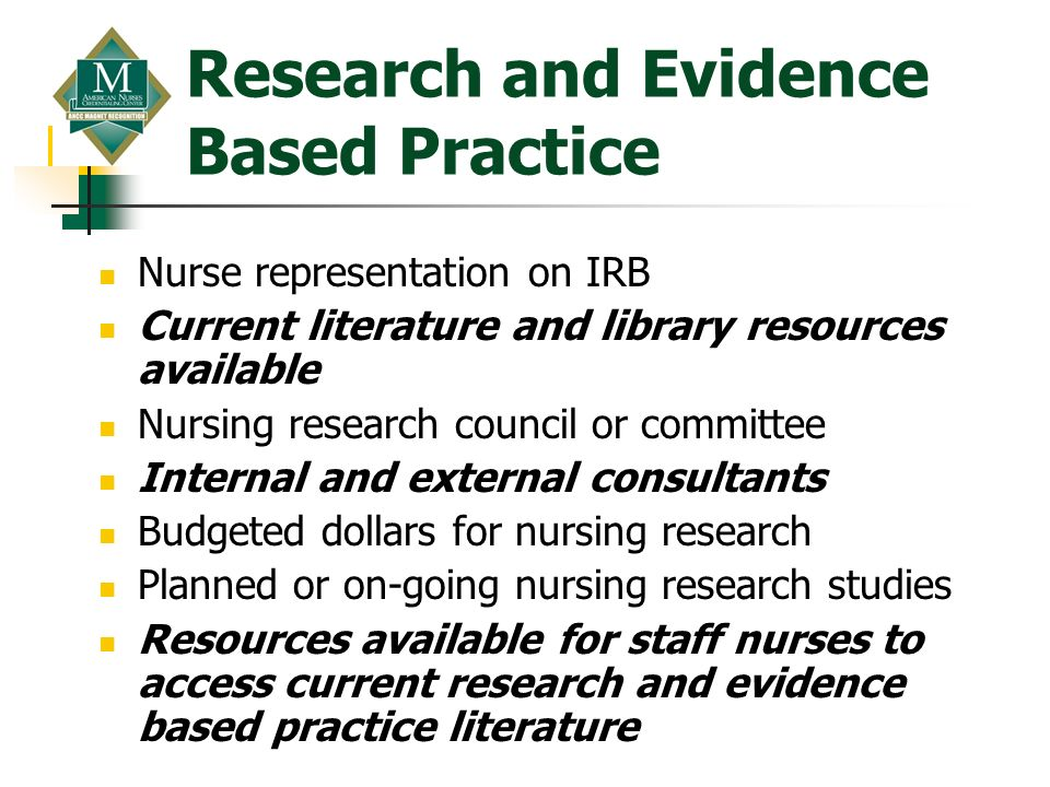 Research and Evidence Based Practice