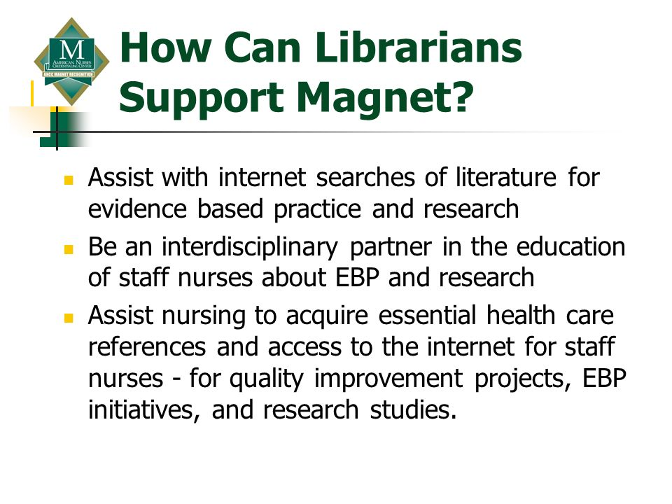 How Can Librarians Support Magnet