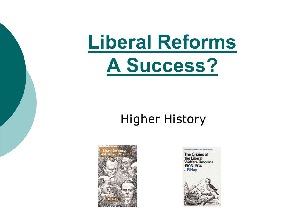 success of the liberal social reforms Social security system:  (although the success of the act convinced the liberals to expand this to other trades)  effectiveness of the liberal reforms.