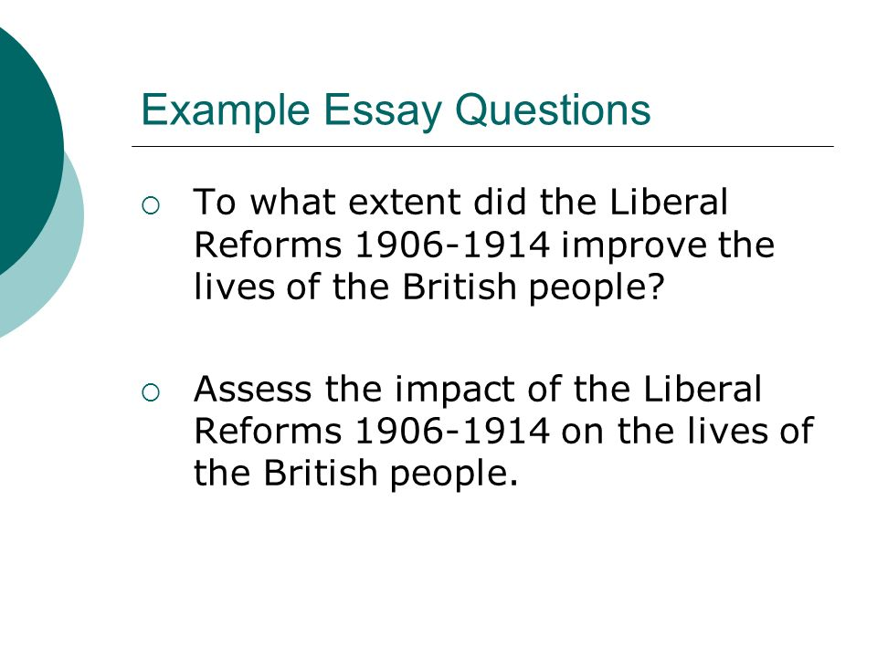 liberal reforms a success ppt  example essay questions
