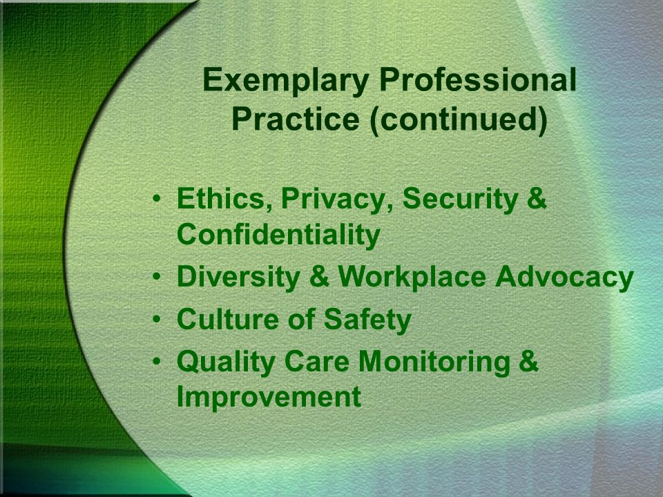 Exemplary Professional Practice (continued)