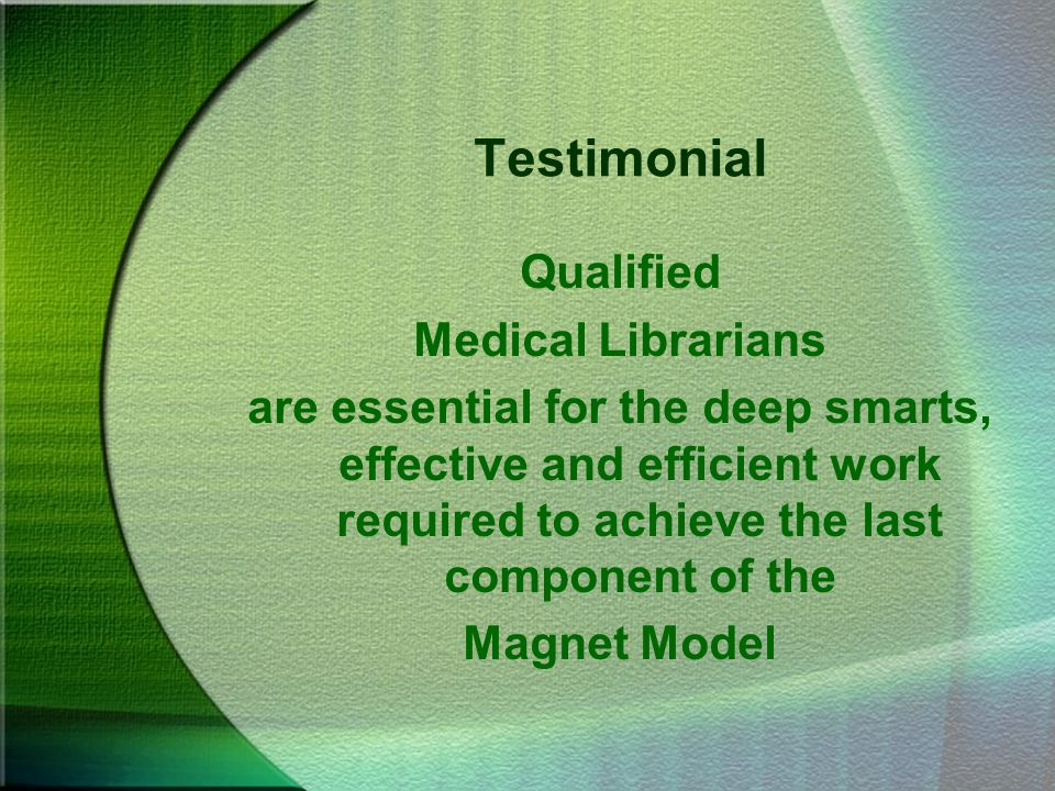 Testimonial Qualified Medical Librarians