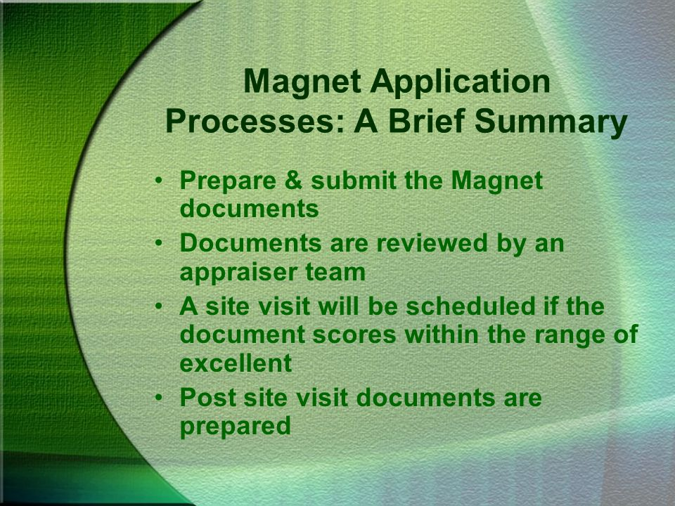 Magnet Application Processes: A Brief Summary