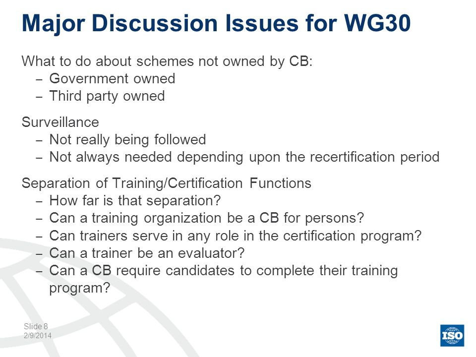 Major Discussion Issues for WG30