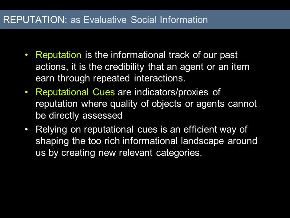 REPUTATION: as Evaluative Social Information