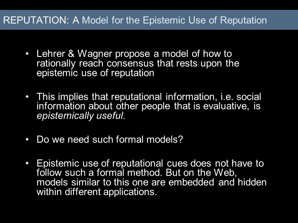 REPUTATION: A Model for the Epistemic Use of Reputation