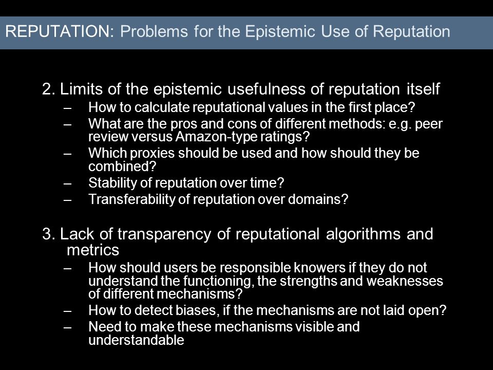 REPUTATION: Problems for the Epistemic Use of Reputation