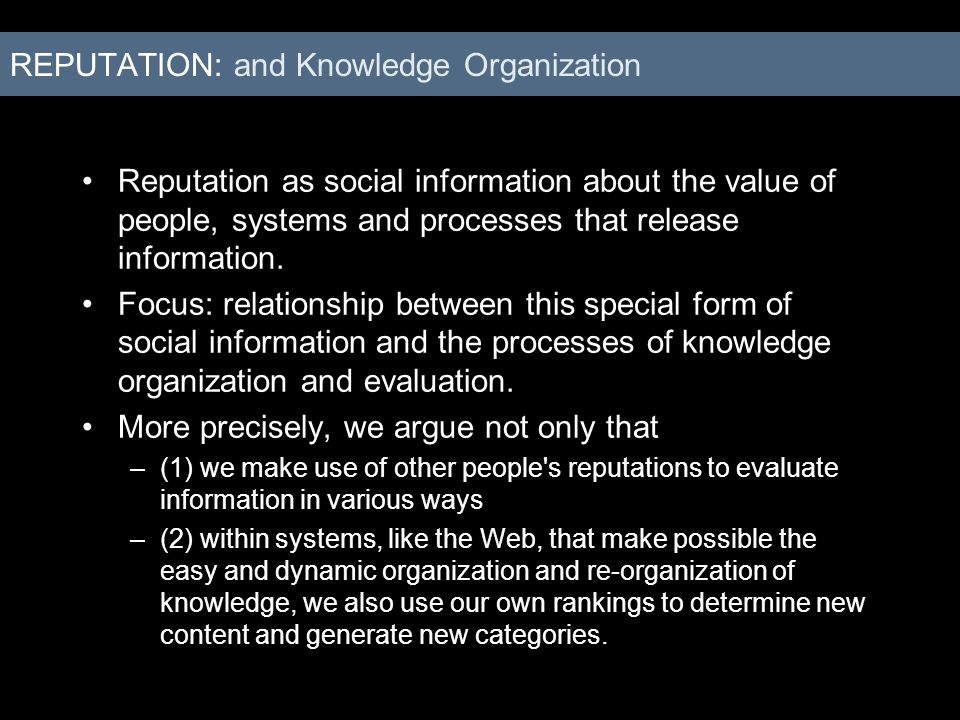 REPUTATION: and Knowledge Organization