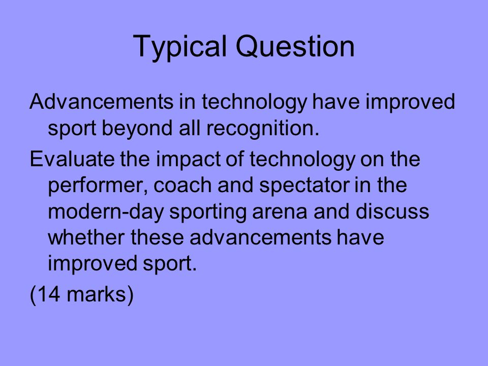 have technological advances in sports such Argues that online sports commentary further advances the transnational  distribution of  such transformations are a form of evolution, as a gradual  reflectian of.