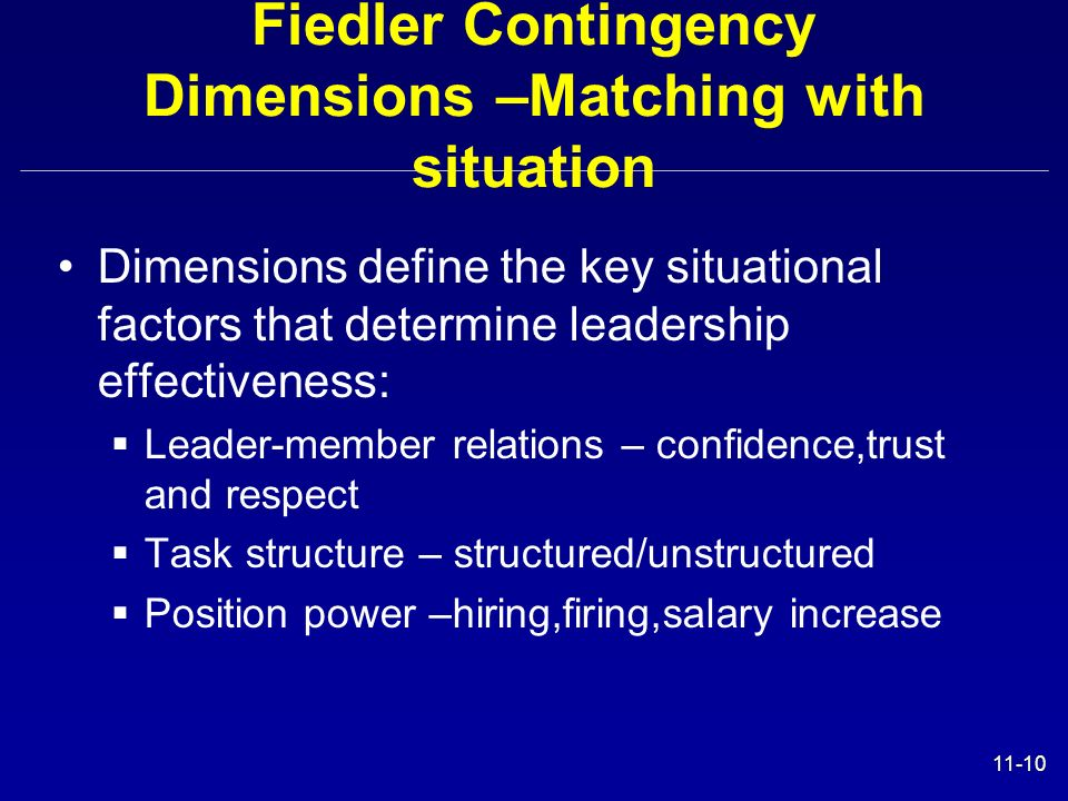 Fiedler Contingency Dimensions –Matching with situation