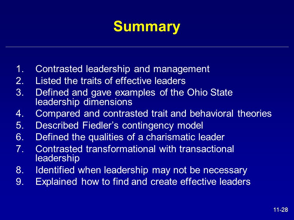 Summary Contrasted leadership and management