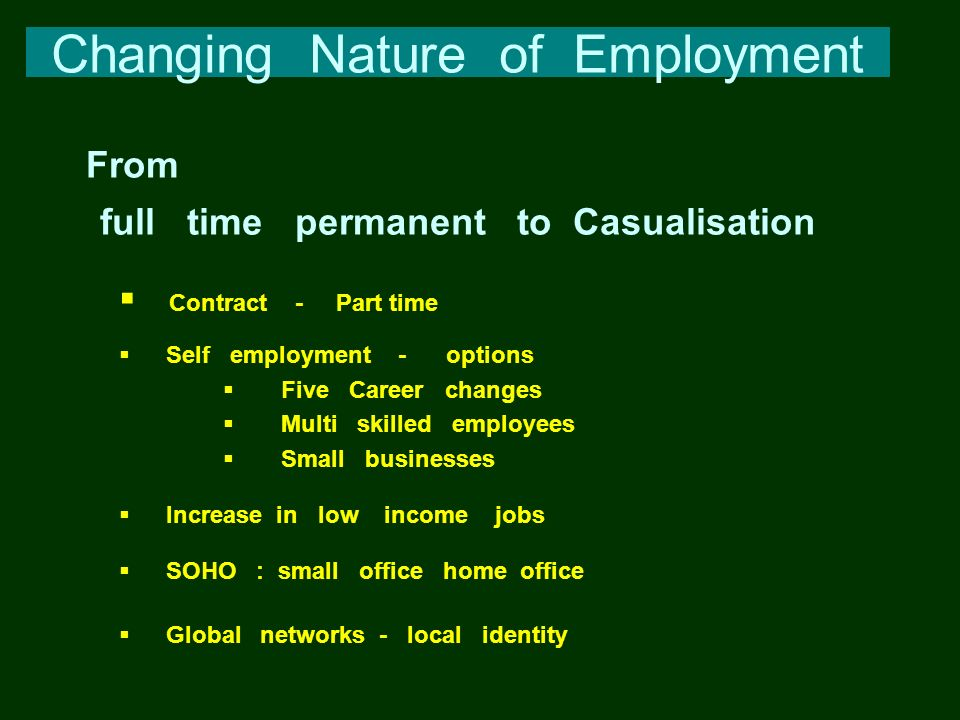 Changing Nature of Employment