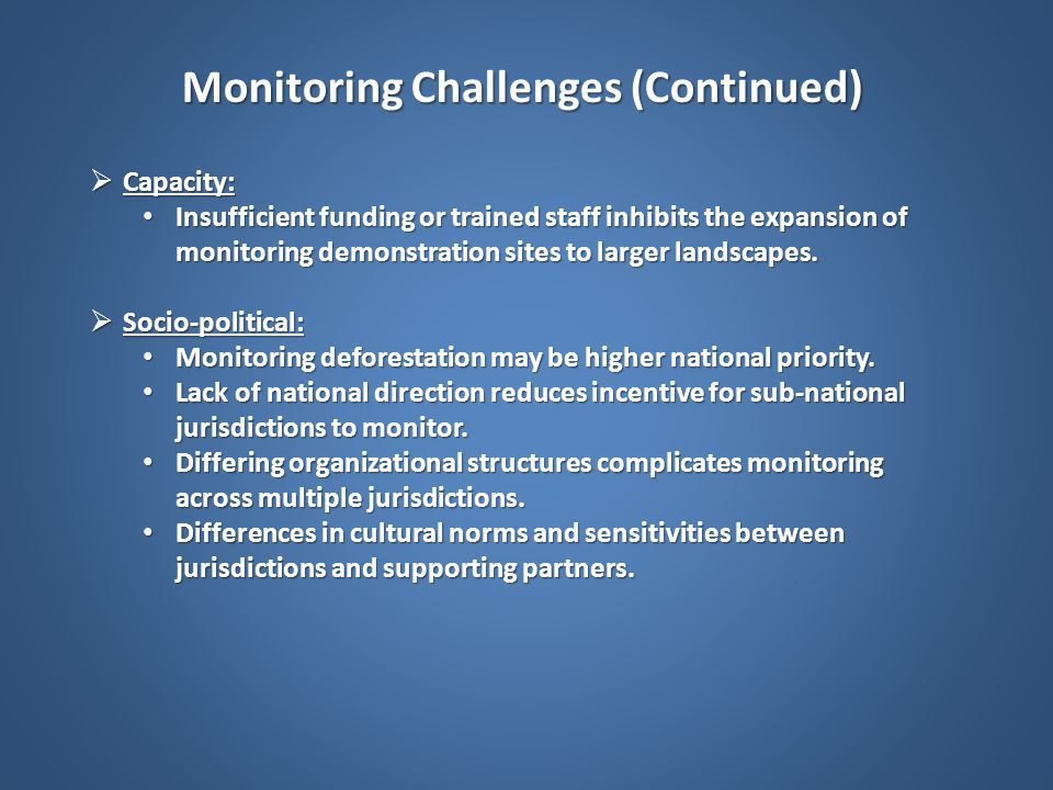 Monitoring Challenges (Continued)