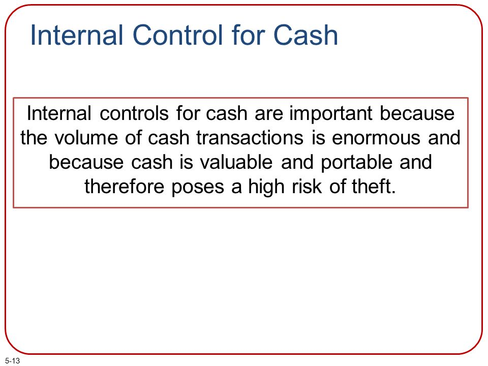 internal cash control essay Internal cash control name institution internal cash control q45 (a) weaknesses in internal control over cash.