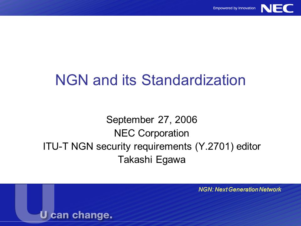 NGN and its Standardization