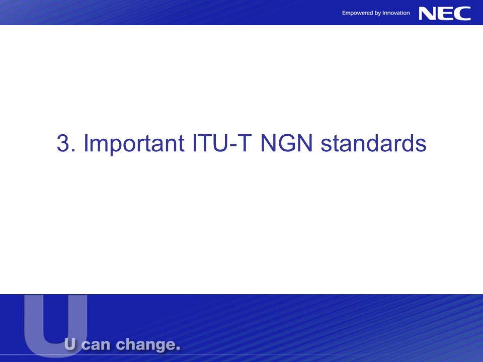 3. Important ITU-T NGN standards