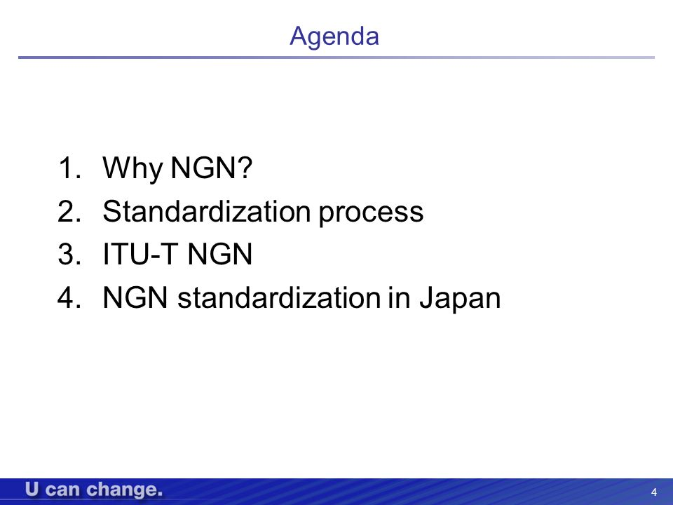 Standardization process ITU-T NGN NGN standardization in Japan