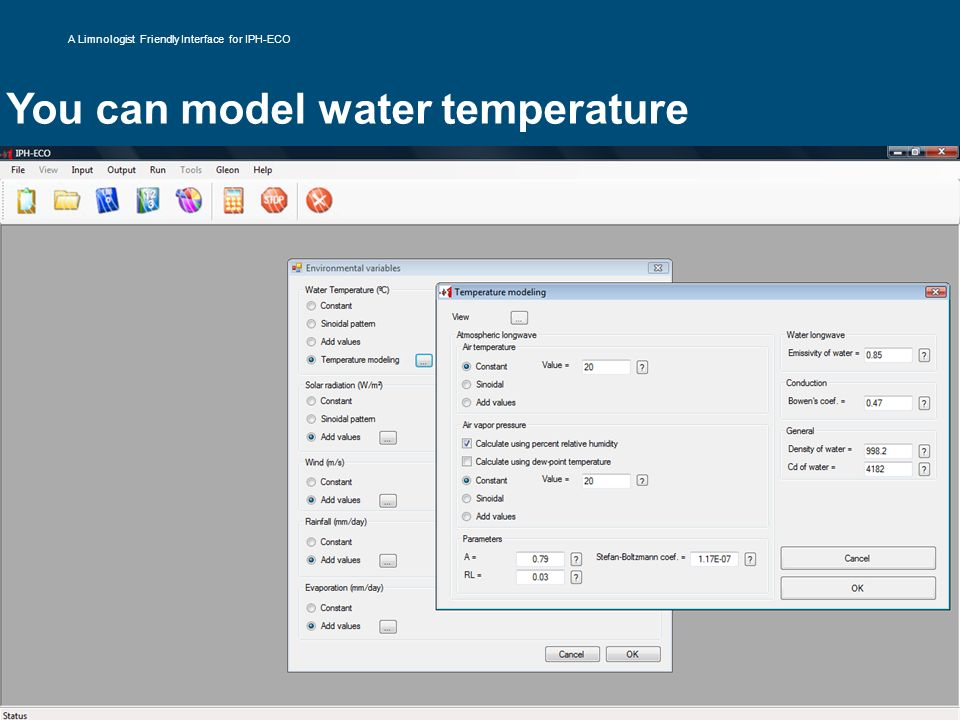 You can model water temperature