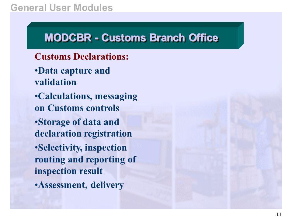 MODCBR - Customs Branch Office