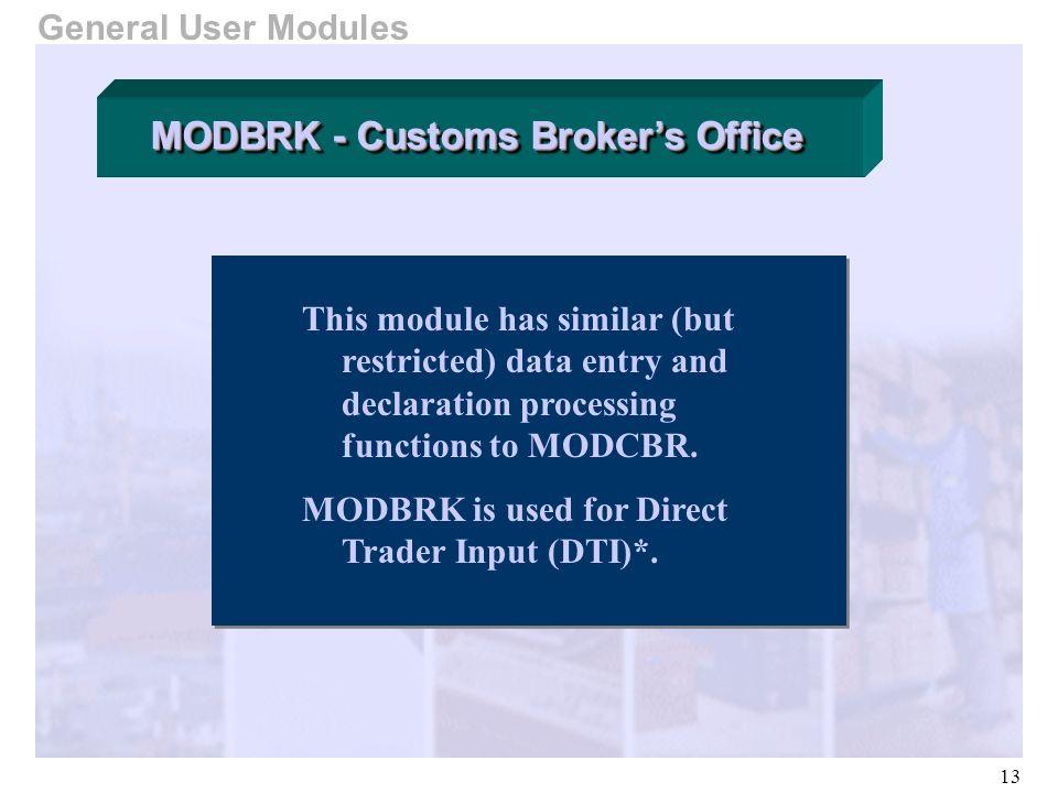 MODBRK - Customs Broker's Office