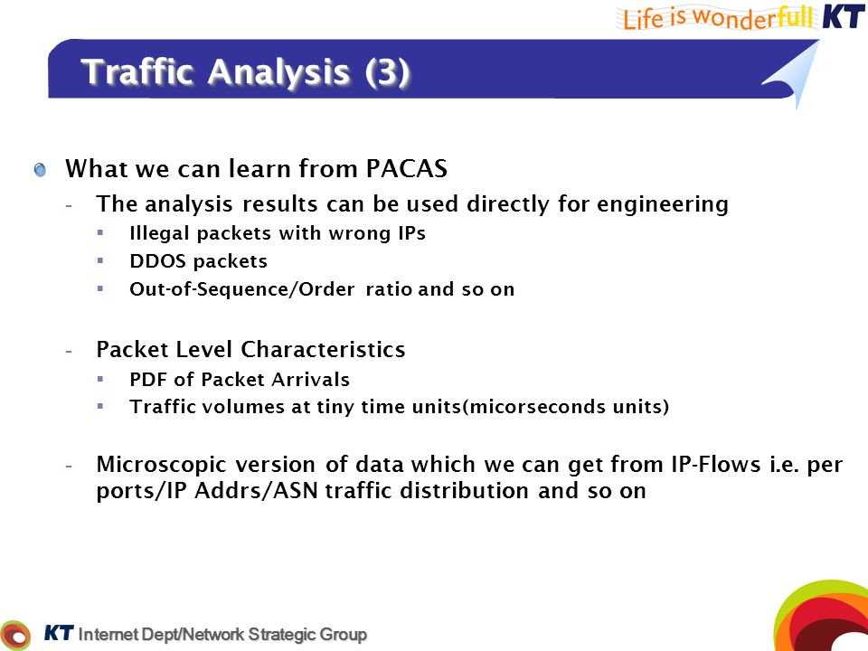 Traffic Analysis (3) What we can learn from PACAS