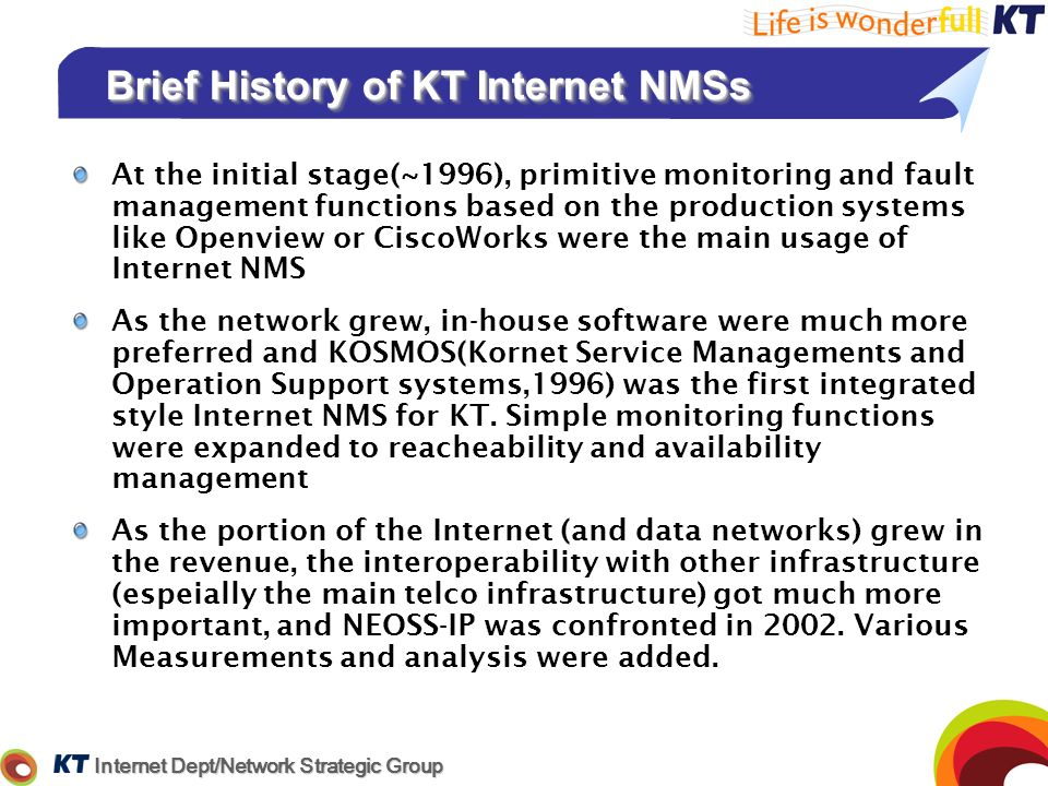 Brief History of KT Internet NMSs